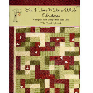 Six Halves Make A Whole Christmas Quilt Book